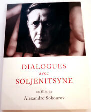Dialogues avec SOLJENITSYNE - Alexandre SOKOUROV - dvd Comme neuf