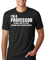 Professor T-shirt Funny Professor teacher University Graduation Tee Shirt Gift