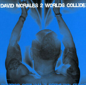 David Morales – 2 Worlds Collide CD  Ultra Records 2004