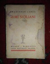 Francesco Lanza, Mimi siciliani, Milano, Alpes, 1928