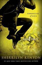 Instinct: Chronicles of Nick [Hardcover] [Mar 31, 2015] Kenyon, Sherrilyn