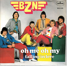 "7"" 45 TOURS HOLLANDE BZN ""Oh Me Oh My / Falling In Love"" 1979"