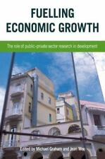 Fuelling Economic Growth: The Role of Public-Private Sector Research in