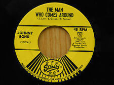 Johnny Bond 45 The Man Who Comes Around bw Sick Sober   Starday clean VG