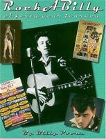 Biographies and Commentary Pop/Rock/Jazz: Rockabilly : A Forty-Year Journey