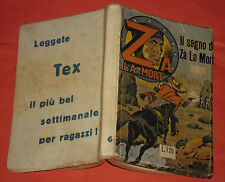 AUDACE RACCOLTINA-ZA LA MORT N°6  IL SEGNO DI ZA LAMORT-COLLANA ARCO 1954 NO TEX