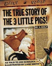 Scholastic-The True Story of the 3 Little Pigs by Jon Scieszka-NEW SOFTCOVER