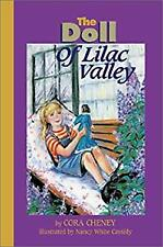 The Doll of Lilac Valley Hardcover Cora Cheney