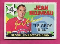 1971-72 OPC # 263 JEAN BELIVEAU SPECIAL COLLECTORS EX+ CARD  (INV# C1616)