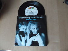 "SWIMMING WITH SHARKS - CARELESS LOVE - 7"" VINYL - 1985 - WEA RECORDS"