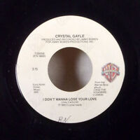 """Crystal Gayle I Don't Wanna Lose Your Love Victim or a Fool 7"""" 45 WB + sleeve M-"""