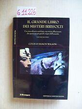 C. & D. WILSON - IL GRANDE LIBRO DEI MISTERI IRRISOLTI - NEWTON & COMPTON