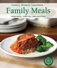 Country Women's Association Family Meals by The Country Women's Association (Pa…