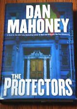 "SIGNED ""The Protectors"" by Dan Mahoney BRAND NEW 1st Edition/Printing HC/DJ B6"