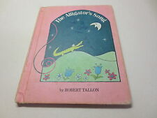 Vintage The Alligator's Song by Robert Tallon 1st edition with full number line