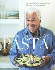 Pasta: The Essential New Collection from the Master of Italian Cookery, By Anton