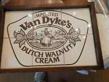 VTG. VAN DYKE'S DUTCH WALNUT CREAM WHISKEY TILE  BAR SIGN
