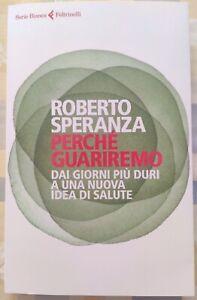 """Roberto Speranza """"Perché Guariremo"""" NUOVO - Prima Edizione"""
