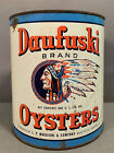 Vintage 1 GAL. Old DAUFUSKI OYSTERS Native INDIAN Head BUST Nautical OYSTER CAN