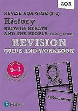 Revise AQA GCSE (9-1) History Health and the people: c1000 to the present day...