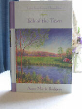 ~*~Talk of the Town~*~ Tales from Grace Chapel Inn by Anne Marie Rodgers HC Book