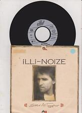 """7"""" 1990 CLASSIC ROCK RAR    ILLI-NOIZE Stand All Together"""