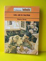 LUI, LEI E L'ALTRA - M.Greig [collezione intimità N. 211]