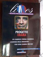 PROGETTO OBAMA Se l'America torna l'America L'agenda della Rinascita Limes 2008