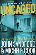 The Singular Menace: Uncaged Bk. 1 by John Sandford and Michele Cook Signed Copy