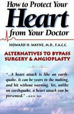 How to Protect Your Heart from Your Doctor-ExLibrary