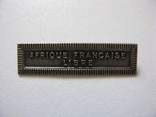 """Agrafe ordonnance """"AFRIQUE FRANCAISE LIBRE"""" pour la médaille Coloniale"""