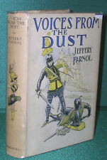 Voices from the Dust: Being Romances of Old London by Jeffery Farnol-1st Ed/DJ