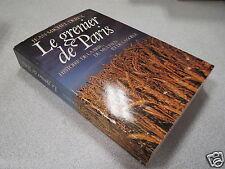 LE GRENIER DE PARIS JEAN MICHEL DEREX HISTOIRE DE LA BRIE DU MULTIEN ET DE LA *
