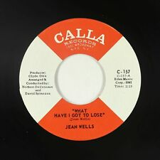 Northern Soul 45 - Jean Wells - What Have I Got To Lose - Calla - VG++ mp3