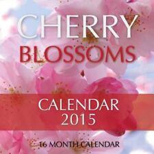 Cherry Blossoms Calendar 2015: 16 Month Calendar by James Bates (2014,...