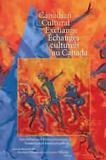 Canadian Cultural Exchange / Echanges Culturels Au Canada: Translation and Trans