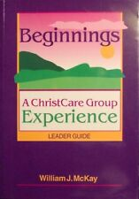 B000B79IGO Beginnings: A ChristCare Group Experience (Leader Guide)
