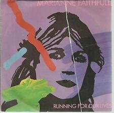 45 TOURS-     MARIANNE FAITHFULL       RUNNING FOR OUR                        /D