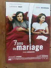 Affiche 7 ANS DE MARIAGE catherine FROT didier BOURDON  40x60cm *