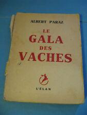 ALBERT PARAZ Le GALA DES VACHES 1948 PAMPHLET DEFENSE L.F. CELINE SARTRE Rare