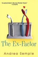 The Ex-Factor by Andrea Semple (2004, Paperback)