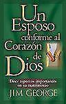 Un esposo conforme al corazon de Dios (Spanish Edition)