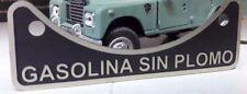 Santana Land Rover Series Unleaded Petrol Fuel Filler Badge Gasolina Sin Plomo