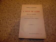 1917.A coups de canon.Guerre 14-18.Charles Nordmann