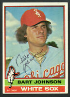 Bart Johnson #513 signed autograph auto 1976 Topps Baseball Trading Card