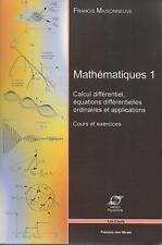 MATHEMATIQUES 1 : CALCUL DIFFRENTIEL - EQUATIONS DIFFERENTIELLES ORDINAIRES