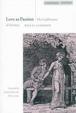 Cultural Memory in the Present: Love As Passion : The Codification of...