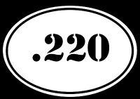 EURO OVAL Decal Sticker .220 Bullet Ammo swift Rifle Gun Case REGULAR WHITE