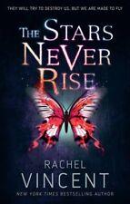 The Stars Never Rise,Rachel Vincent