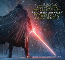 The Art of Star Wars : The Force Awakens by Lucasfilm Lucasfilm Ltd and Phil...